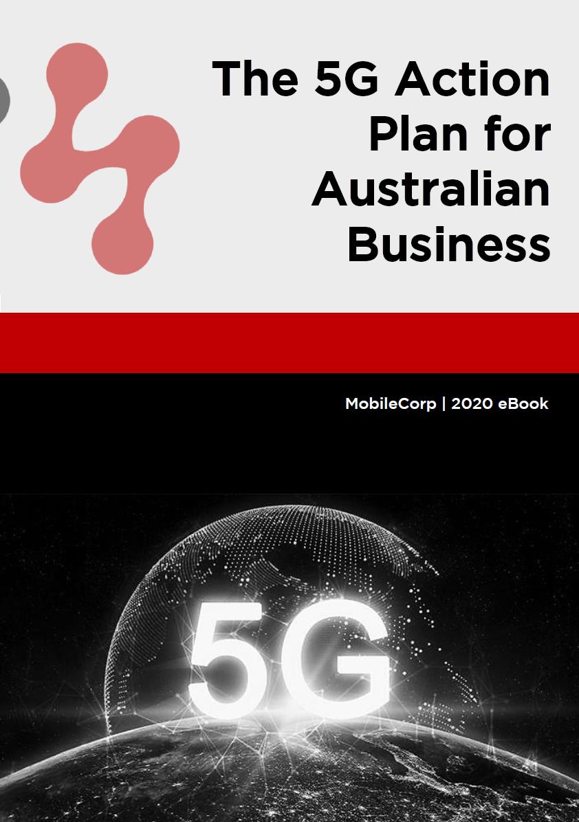 The 5G Action Plan for Australian Business