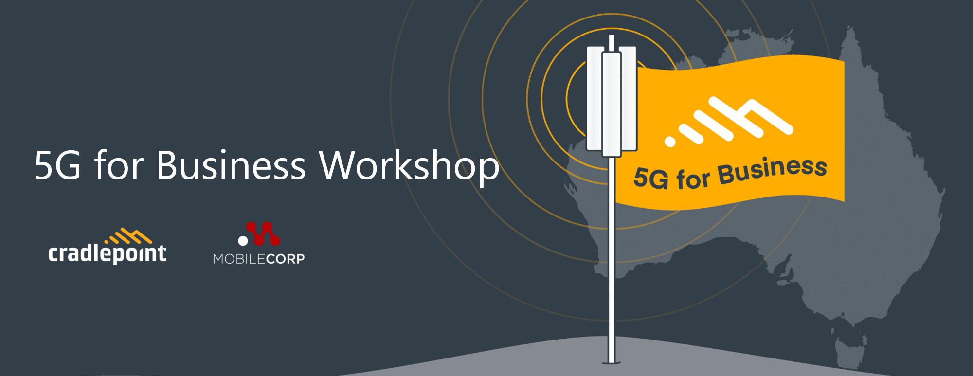 Book a Cradlepoint 5G Workshop